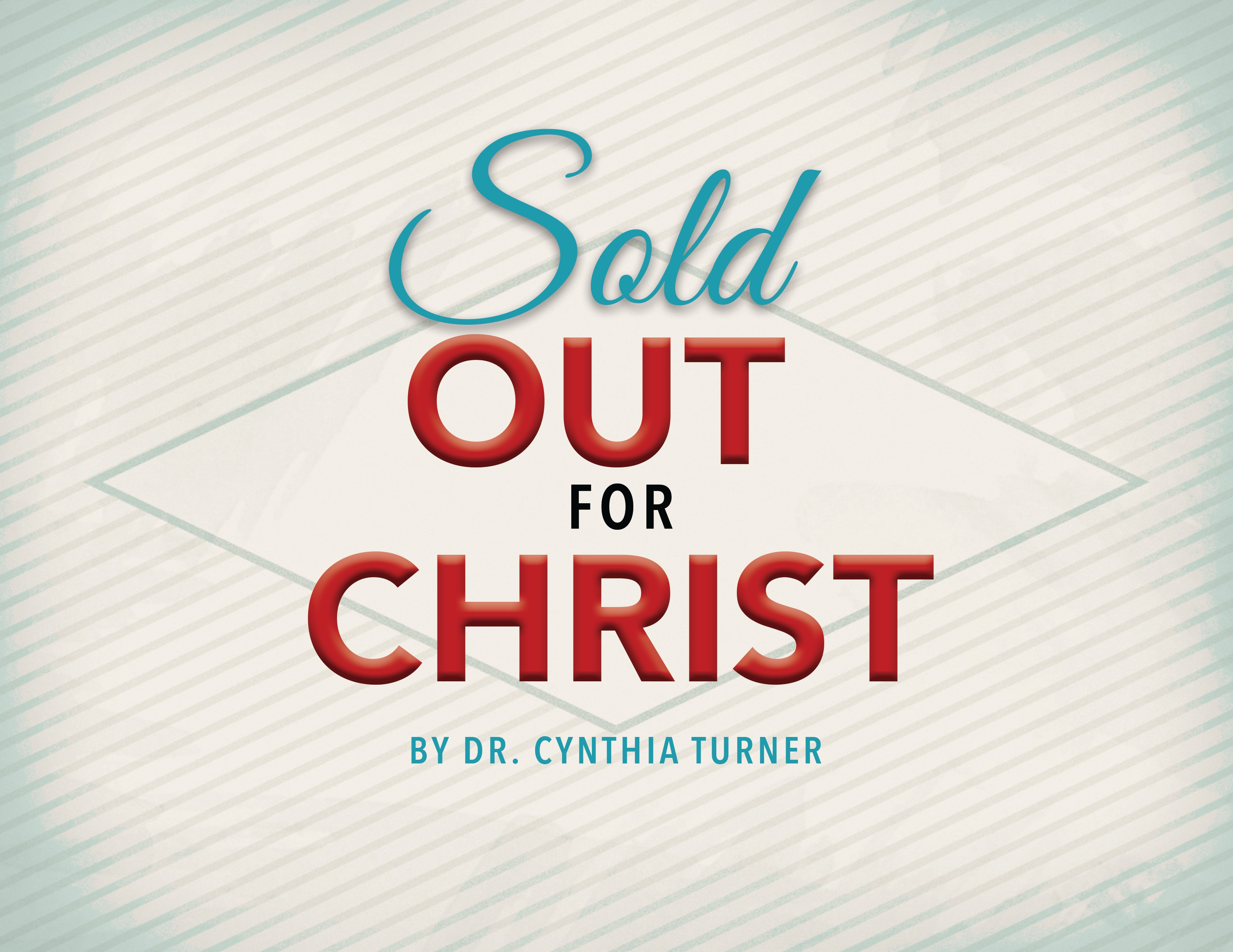 Sold Out for Christ