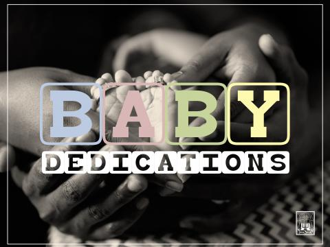 New Salem Baptist Church Baby Dedications